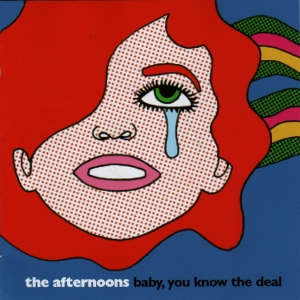 Powerpop - Página 4 Afternoons-Baby_You_Know_the_Deal